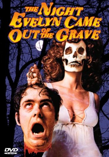 The Night Evelyn came out of the Grave - 1971
