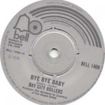bye bye baby - bay city rollers