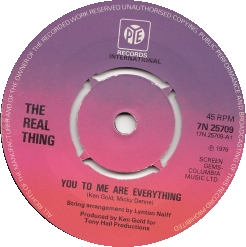 The Real Thing – You to me are everything